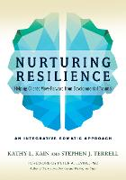 Nurturing Resilience: Helping Clients...