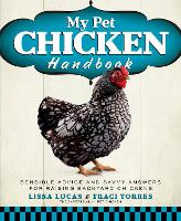 My Pet Chicken Handbook