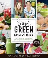 Simple Green Smoothies: 100+ Tasty...