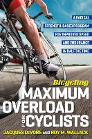 Bicycling Maximum Overload for...