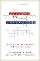 Columns to Characters: The Presidency...