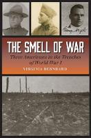 The Smell of War: Three Americans in...