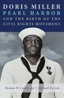 Doris Miller, Pearl Harbor, and the...