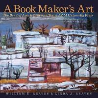 A Book Maker's Art: The Bond of Arts...