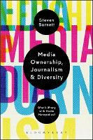 Media Ownership, Journalism and...