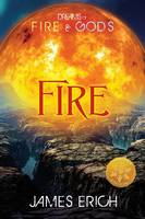 Dreams of Fire and Gods: Fire ...