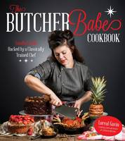 The Butcher Babe Cookbook: Comfort...