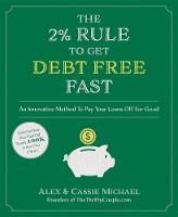 The 2% Rule to Get Debt Free Fast: An...