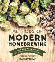 Methods of Modern Homebrewing: The...