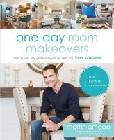 One-Day Room Makeovers: How to Get ...