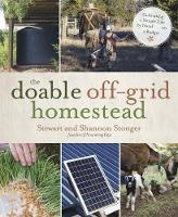 The Doable Off-Grid Homestead:...