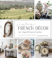 French Vintage Decor: Easy and ...