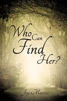 Who Can Find Her?