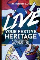 Live Your Festive Heritage: A Jewish...