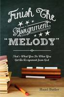 Finish the Assignment: Melody
