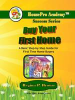 Buy Your First Home (Paperback)