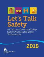 Let's Talk Safety 2018: 52 Talks on...