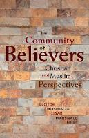 The Community of Believers: Christian...