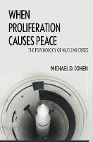 When Proliferation Causes Peace: The...