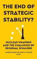 The End of Strategic Stability?:...