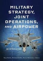 Military Strategy, Joint Operations,...