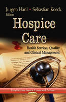 Hospice Care: Health Services, ...