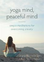 Yoga Mind, Peaceful Mind: Simple...