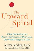 The Upward Spiral: Using Neuroscience...