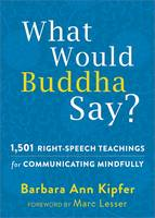 What Would Buddha Say?: 1,501...