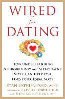 Wired for Dating: How Understanding...