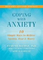 Coping with Anxiety: Ten Simple Ways...