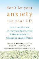 Don't Let Your Anxiety Run Your Life:...