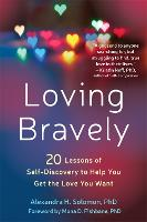 Loving Bravely: 20 Lessons of...