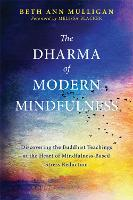 The Dharma of Modern Mindfulness:...