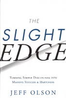 Slight Edge: Turning Simple...