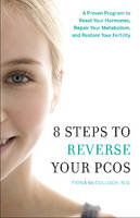 8 Steps to Reverse Your Pcos: A ...