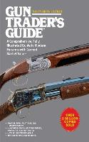 Gun Trader's Guide to Rifles: A...