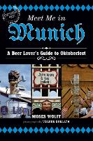 Meet Me in Munich: A Beer Lover's...
