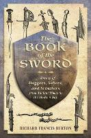 The Book of the Sword: A History of...