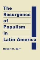 The Resurgence of Populism in Latin...