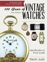 100 Years of Vintage Watches:...