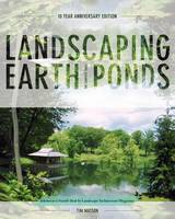 Landscaping Earth Ponds: The Complete...