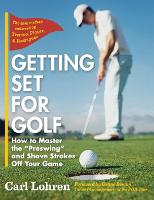 Getting Set for Golf: How to Master...