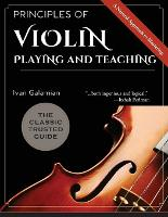 Principles of Violin Playing and...