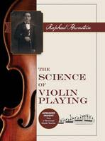 The Science of Violin Playing