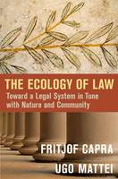 The Ecology of Law: Toward a Legal...