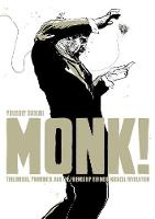 Monk!: Thelonious, Pannonica, and the...