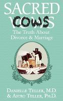 Sacred Cows: The Truth about Divorce...