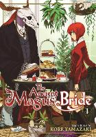 The Ancient Magus' Bride: Vol. 1