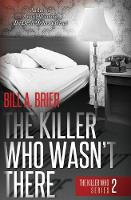 The Killer Who Wasn't There: The...